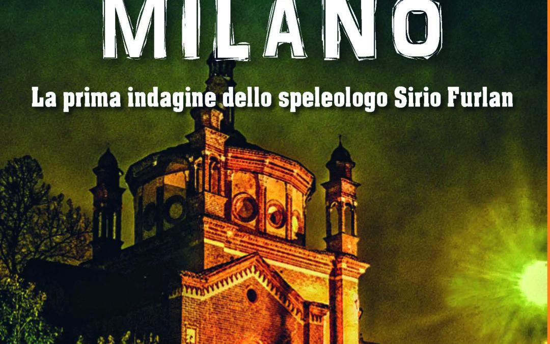 """""""La gorgone di Milano"""": un'indagine nel sottosuolo di Milano fra omicidi e antichi misteri"""
