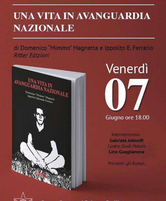 Una vita in Avanguardia Nazionale. Milano, 7 giugno 2019, Centro Congressi Palazzo Stelline