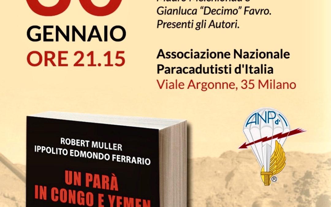 """Ultima presentazione milanese del libro """"Un parà in Congo e Yemen 1965-1969"""""""