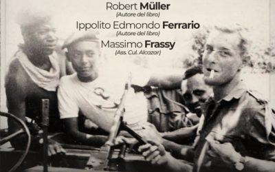"""Sabato 24 ottobre 2020 presentazione milanese del libro """"Maktub Congo-Yemen 1965/1969""""  presso Alcazar Milano"""