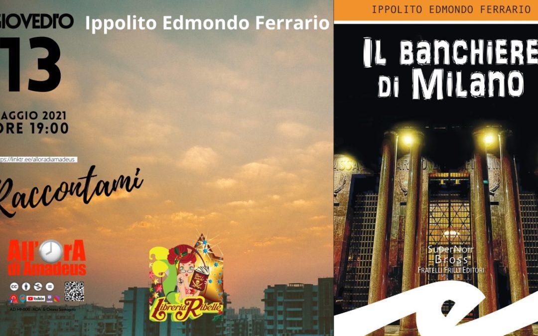 Presentazione del Banchiere di Milano, 13 maggio 2021, ore 19.00